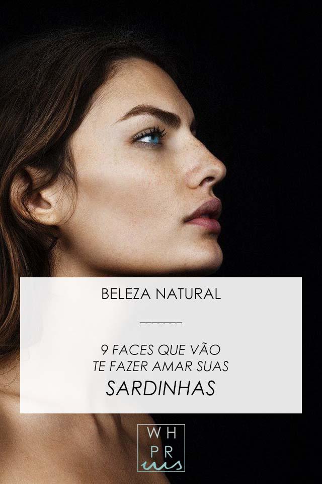 BELEZA NATURAL #1 | 9 FACES QUE VÃO TE FAZER AMAR AS SUAS SARDINHAS