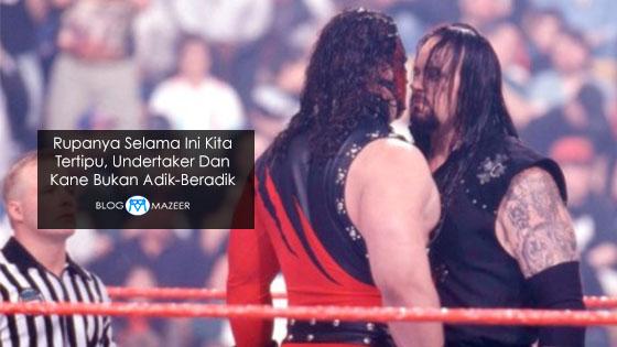 Rupanya Selama Ini Kita Tertipu, Undertaker Dan Kane Bukan Adik-Beradik