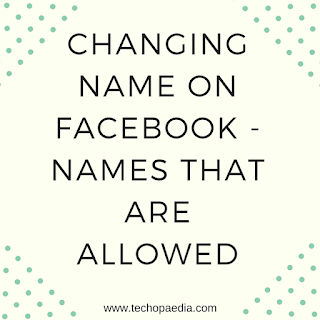Changing name on Facebook - Names that are allowed
