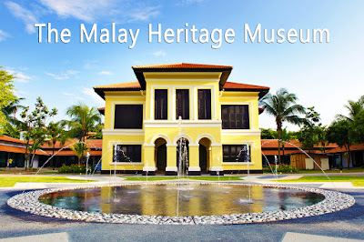 The Malay Heritage Museum