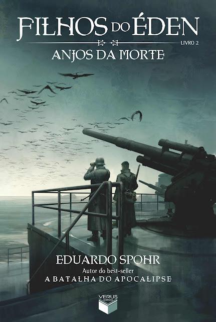 Anjos da Morte - Filhos do Éden - Eduardo Spohr
