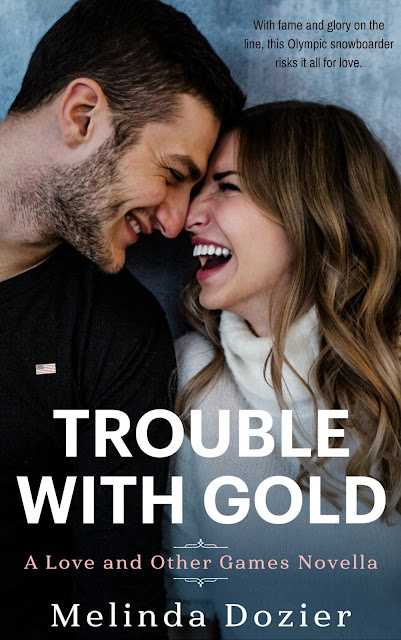 New Release! Trouble With Gold by Melinda Dozier #newrelease