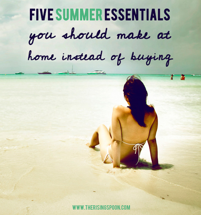 5 Summer Essentials You Should Make at Home Instead of Buying