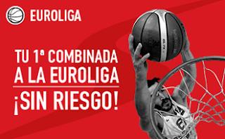 sportium promocion apuesta combinada sin riesgo euroliga 16-17 marzo