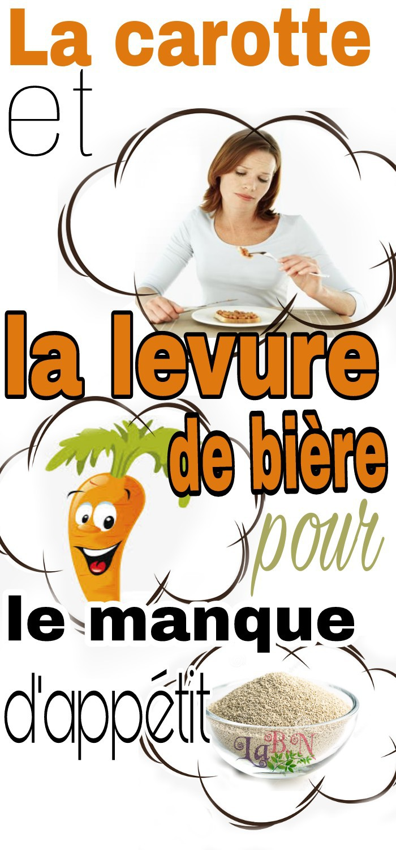 La carotte et la levure de bière pour le manque d'appétit