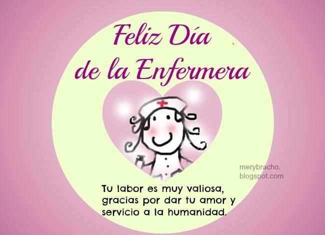 Muy Feliz Día de la Enfermera. Imágenes de día enfermera 2019, México, 12 mayo, postales, tarjetas bonitas para enfermeras en su día, Celebración día de Enfermera, enfermería. Palabras para una amiga enfermera, frases de aliento, ánimo enfermera.