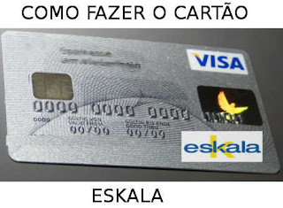 Como fazer o cartão de crédito Eskala Bradescard