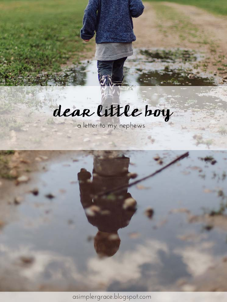 A letter I wrote to my nephew about my hopes for his future. Dear Little Boy | A Letter to my Nephews - A Simpler Grace #letters
