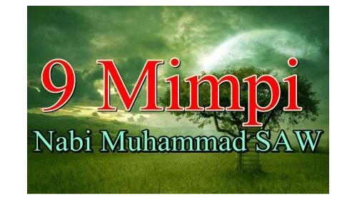 9 Mimpi Nabi Muhammad SAW | Kisah Nyata