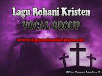 Download Lagu Rohani Bagus Untuk Vocal Group