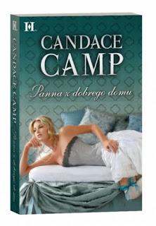 """Panna z dobrego domu"" Candace Camp"