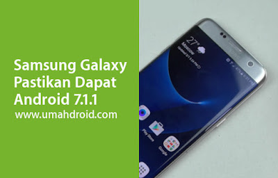 Galaxy S7 Android 7.1.1 Nougat Update