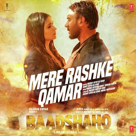 Mere Rashke Qamar - Baadshaho (2017)