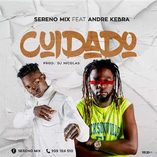 Sereno Mix - Cuidado (Feat. André Kebra) [Prod. Dj Nicolas]