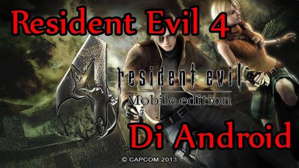 Cara Bermain Resident Evil 4 Di Android