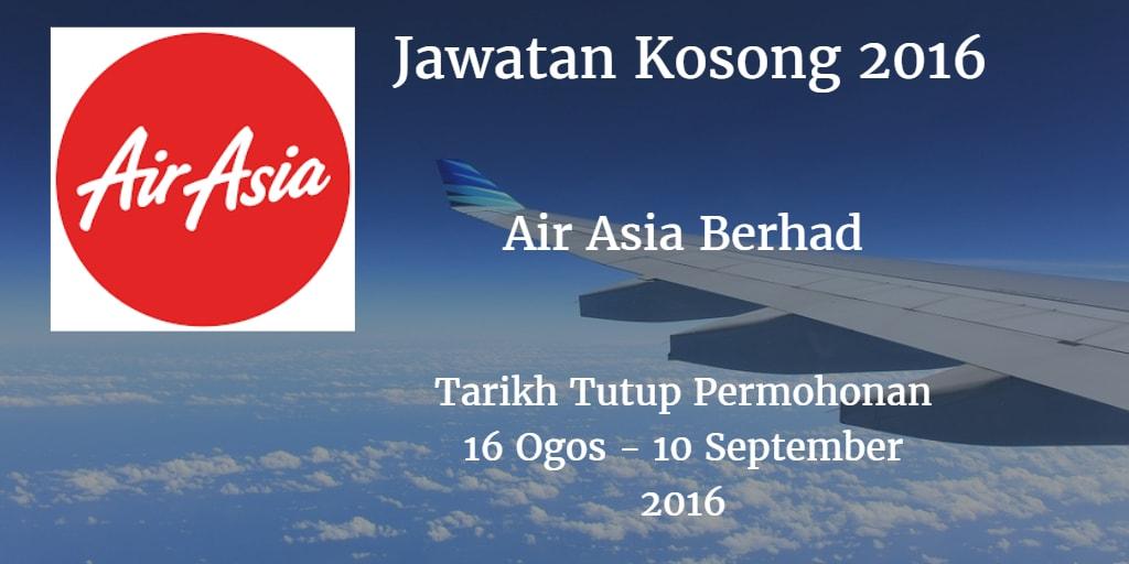 Jawatan Kosong Air Asia berhad 16 Ogos - 10 September 2016
