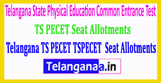 Telangana TS PECET Seat Allotments Dates TSPECET 2018 Seat Allotments