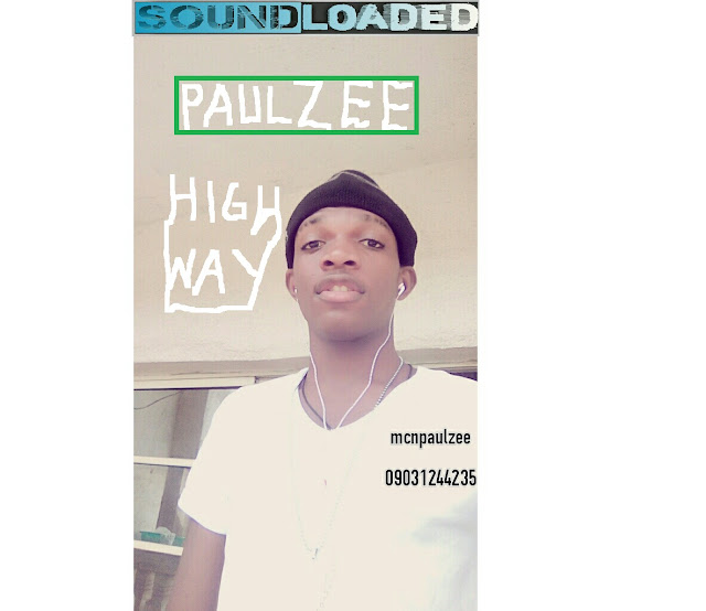 "PaulZee has drop the   new song titled ""High Way""   which was extracted from naija   hip-hop artist of the year,  he is still working on   the music to make   it sweetend to all     Listen and Download High Way By ""PaulZee""."