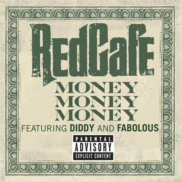Red Cafe - Money Money Money (feat. Diddy & Fabolous) - Single  Cover