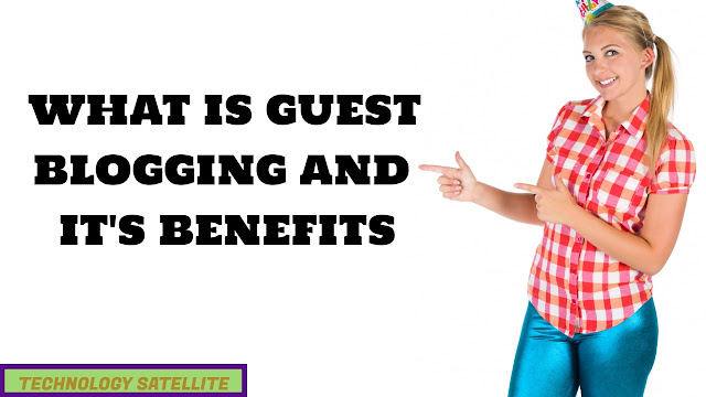 guest blogging and it's benefits