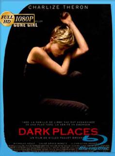 Dark Places (Lugares oscuros)  2015 HD [1080p] Latino [GoogleDrive] DizonHD