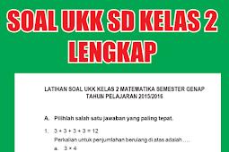 Download Contoh Soal UKK Kelas 2 SD Tahun 2018