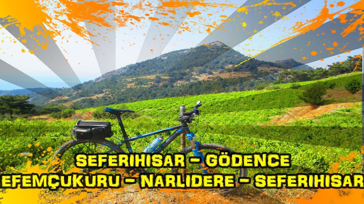 2018/06/11 Seferihisar - Gödence - Çamtepe - Efemçukuru - Kavacık - Narlıdere - Güzelbahçe - Seferihisar