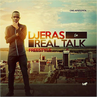 Djeras - Real Talk (Freestyle)