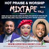 (MIXTAPE) GZENTER10MENT - HOT PRAISE AND WORSHIP VOL. 3