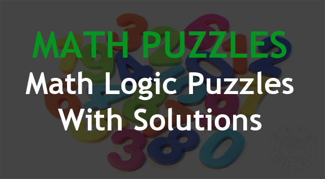 Hardest Math Logic Puzzles With Solutions