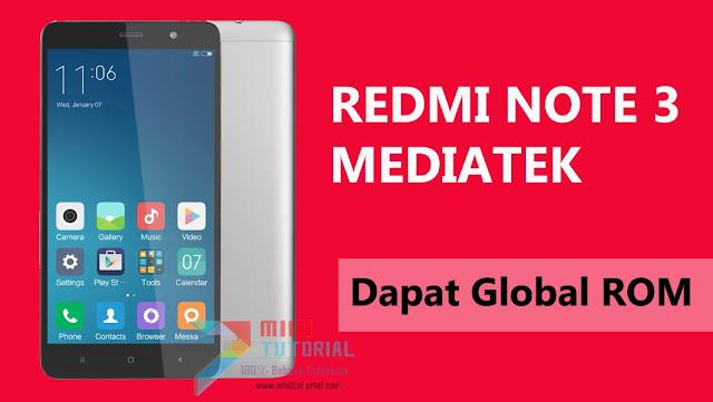 Kapan Lagi Coba Xiaomi Redmi Note 3 Mediatek Dapat Global Rom Bahasa Indonesia? Di Sini Tempatnya Miuitutorial.com