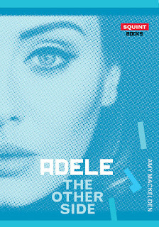 Book Showcase: Adele: The Other Side by Amy Mackelden