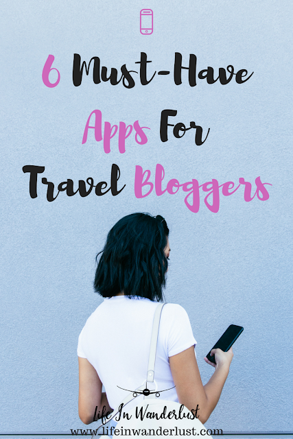 6 Apps for Travel Bloggers