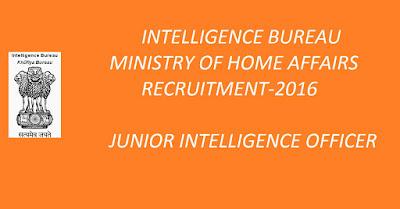 IB Recruitment , Government Jobs, Intelligence Bureau Website
