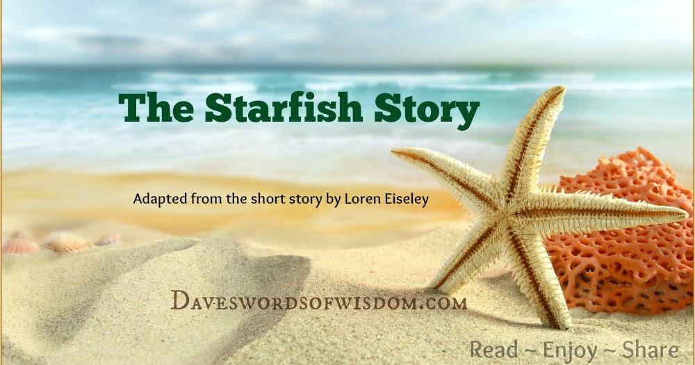 Daveswordsofwisdom.com: The Starfish Story
