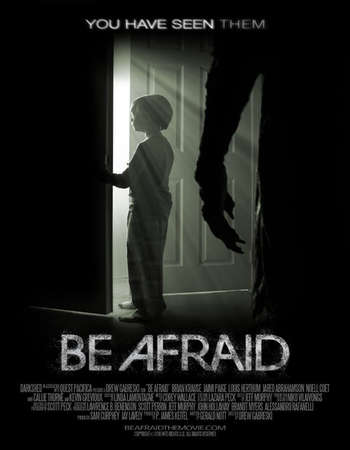 Be Afraid 2017 Full English Movie Free Download