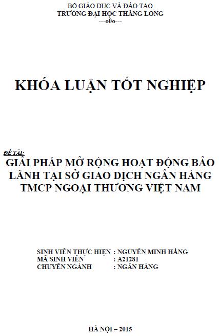 Giải pháp mở rộng hoạt động bảo lãnh tại sở giao dịch Ngân hàng thương mại Cổ phần Ngoại thương Việt Nam