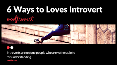 6 Ways to Loves Introvert