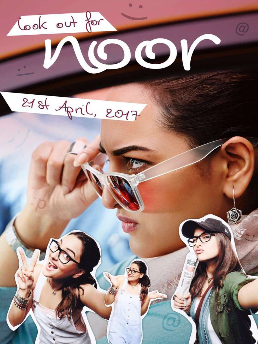 full cast and crew of bollywood movie Noor 2017 wiki, Sonakshi Sinha story, release date, Actress name poster, trailer, Photos, Wallapper