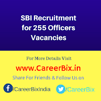 SBI Recruitment for 255 Officers Vacancies
