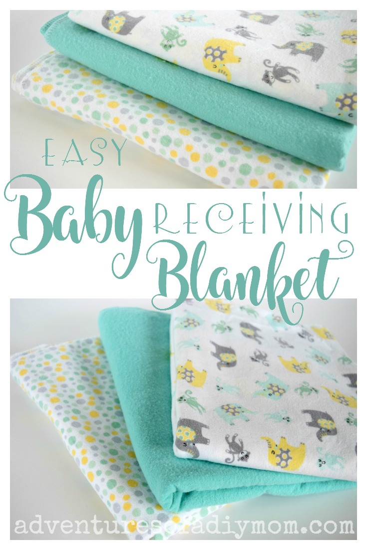 How to Make an Easy Baby Receiving Blanket - Adventures of ...