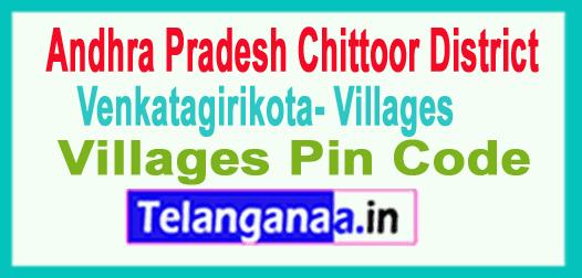 Chittoor District Venkatagirikota Mandal and Villages Pin Codes in Andhra Pradesh State