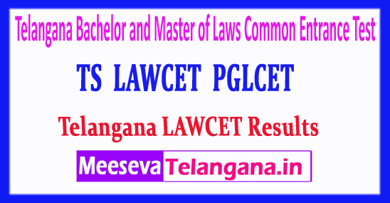 TS LAWCET Bachelor of Laws or Master of Laws Common Entrance Test 2018 Exam TS PGLCET Results Download