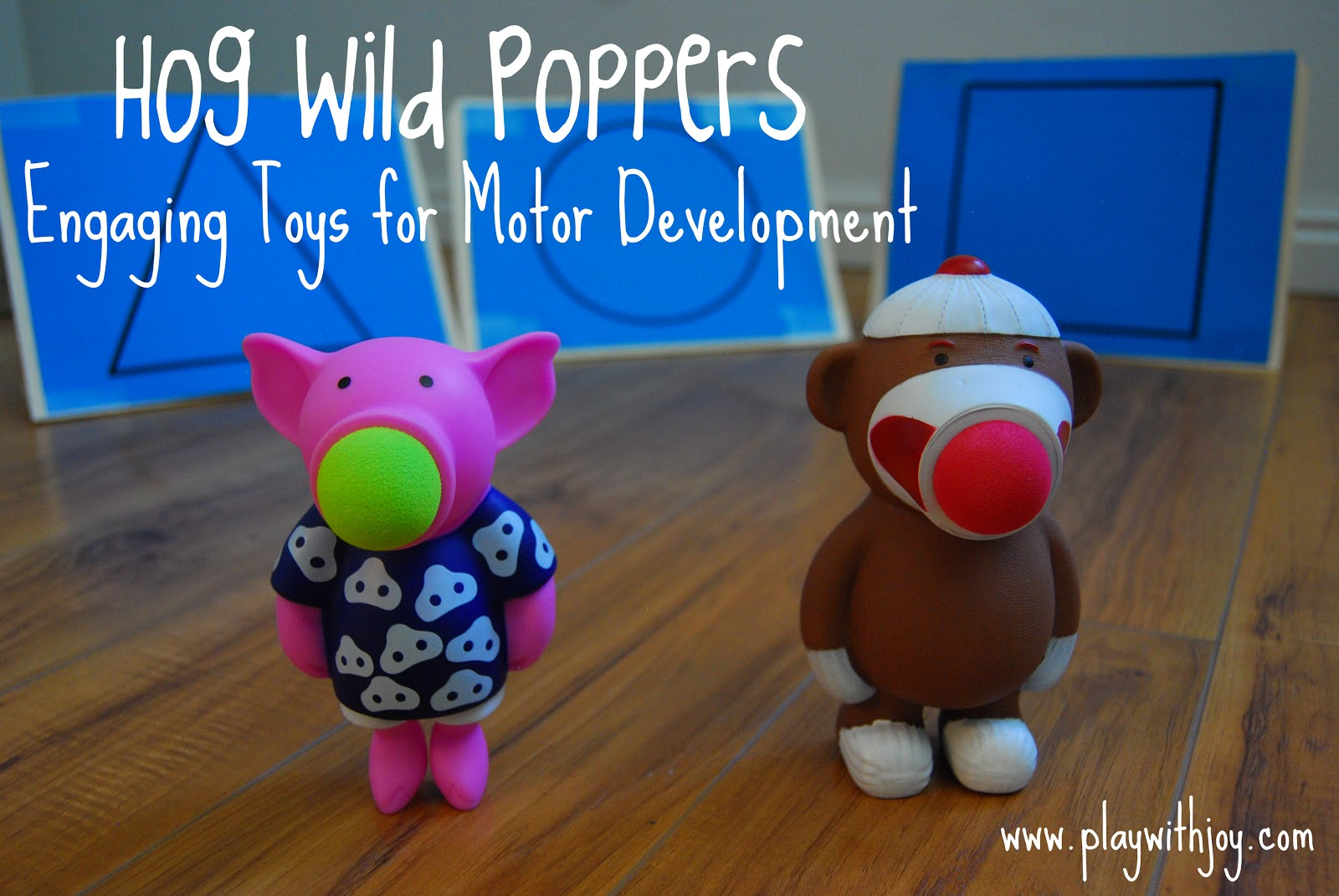 Play With Joy Llc Show And Tell Hog Wild Poppers
