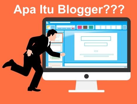 Blogger Adalah
