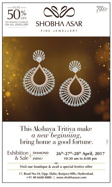 Shobha Asar | Akshaya Tritiya Gold and Jewellery Offers @Hyderabad | April /May 2017 discount offers