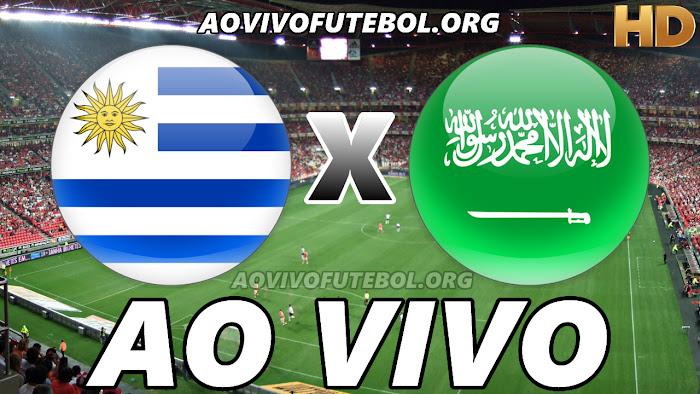 Assistir Uruguai x Arábia Saudita Ao Vivo HD