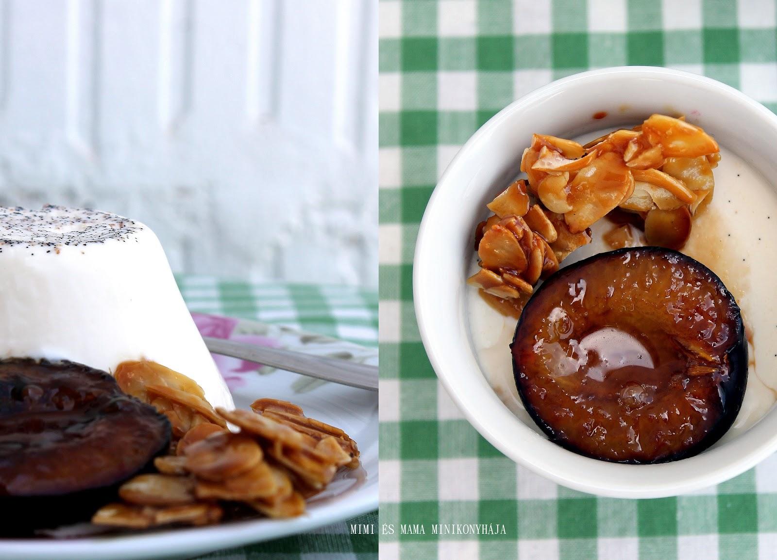 Panna cotta karamellizált szilvával és mandulával