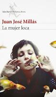 """""""La mujer loca"""" de Juan José Millás"""