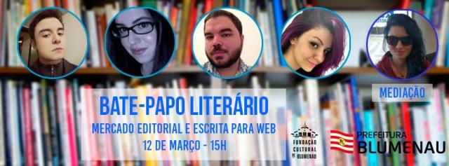 Bate-Papo Literatura Mercado Editorial Blumenau Santa Catarina